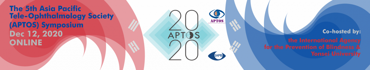 APTOS 2020 – The 5th Asia Pacific Tele-Ophthalmology Society (APTOS)  Symposium